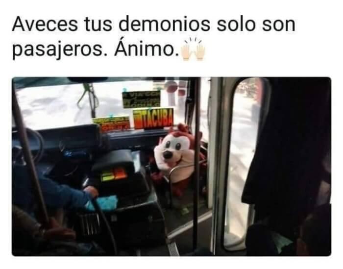Tus demonios son pasajeros