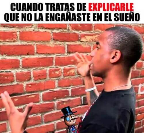 Cuando tratas de explicarle que no la engañaste
