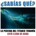 La piscina del titanic