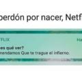 Perdón por nacer Netflix