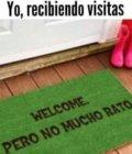 Yo recibiendo visitas